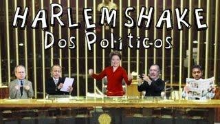 Hao123-HARLEM SHAKE DOS POLÍTICOS