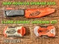 REVIEW Nerf Modulus Kits Close Combat Upgrade Kit Unboxing Review and Firing Test