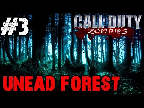 Undead Zombie Forest Ep.3 - Call of Duty Custom Zombies (CoD Zombies) - World at War [PC HD]