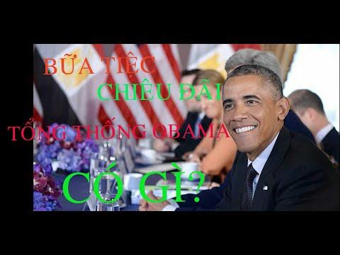 Bữa tiệc chiêu đãi Tổng thống Obama có gì?