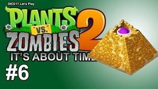 Plants Vs Zombies 2 - Part 6 - Pyramid of Doom (Gameplay/Walkthrough/Let's Play)