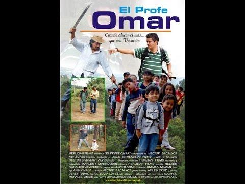 El Profe Omar - Pelicula Guatemalteca (completa)