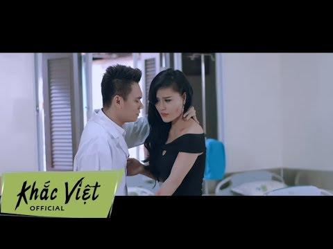 Biết Nói Là Tại Sao - Khắc Việt (OFFICAL  MV)