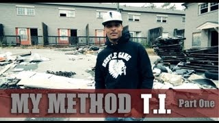"T.I. : My Method Pt 1: The Story Behind His Single ""Wildside"""