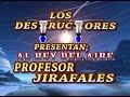 El Rey Del Aire El Profesor Jirafales
