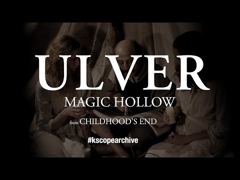 Magic Hollow (from Childhood's End)