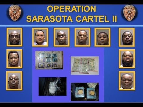 Operation Sarasota Cartel II - February 4, 2014