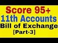 Bill of Exchange Part 3 11th Class Account Drawer Drawee Bill diccount