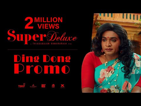 Super Deluxe - Ding Dong Promo - Yuvan - Vijay Sethupathi, Fahadh Faasil, Samantha, Ramya Krishnan
