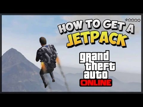 GTA 5 How To Get The Jetpack Online -
