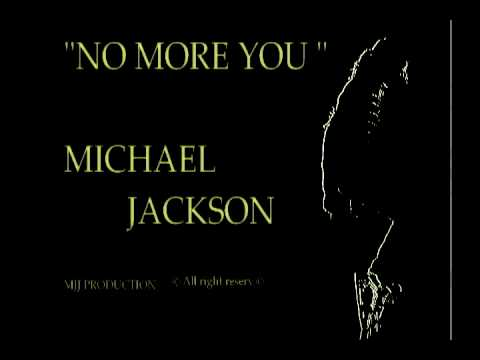 Michael Jackson - No More You / NEW SONG 2013