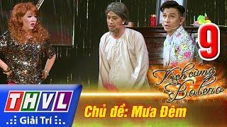 THVL | Kịch cùng Bolero - Tập 9: Mưa đêm