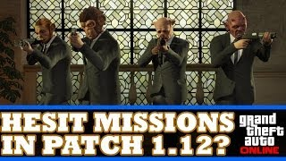 "GTA 5 Online: ""Heist Missions In Patch 1.12?"" GTA 5"