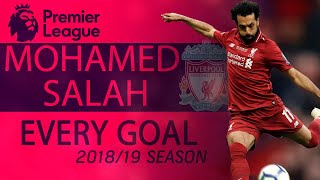 Every Mohamed Salah goal for Liverpool during 2018-2019 Premier League season   NBC Sports