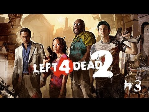 Left 4 Dead 2 #3 - Just About Safe-Room