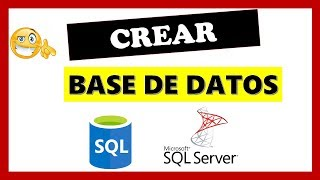 Crear Base De Datos En Sql Server Tutorial Basico
