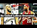 Meet the ONLY NBA Player to Ever Call LeBron James Overrated