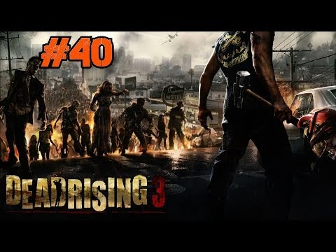 Dead Rising 3 Playthrough Ep.40: ZOMG It's the Over-Powered Bee-Keeper Zombie!
