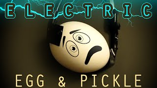 Electric Egg And Pickle Science Experiment