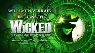 Willemijn Verkaik returns to the Apollo Victoria Theatre in WICKED
