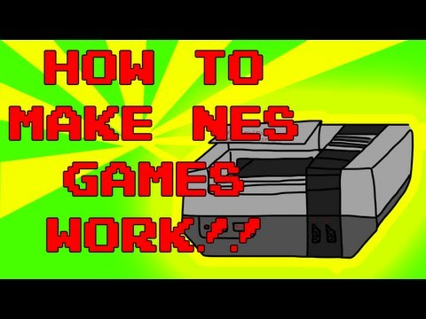 How to Make NES Games Work!