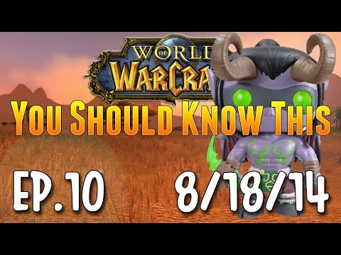 WoW YSKT #10: Warlords of Draenor Release Date!, Molten Core Update, & Lords of War Series Begins