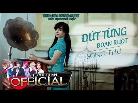 Đứt Từng Đoạn Ruột - Song Thư [ AUDIO OFFICIAL ] Nhạc Trữ Tình Hay Nhất 2017