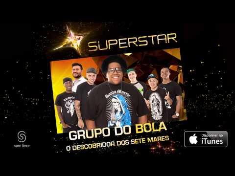 Grupo do Bola - Descobridor dos Sete Mares (SuperStar)
