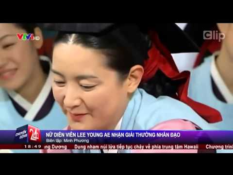 Nàng Đê Chang Kưm   Lee Young Ae nhận giải thưởng nhân đạo