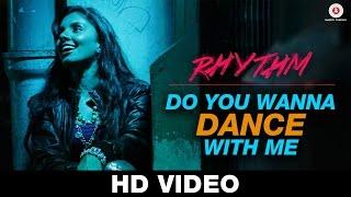 do you wanna dance with me song, rhythm movie, bollywood movies