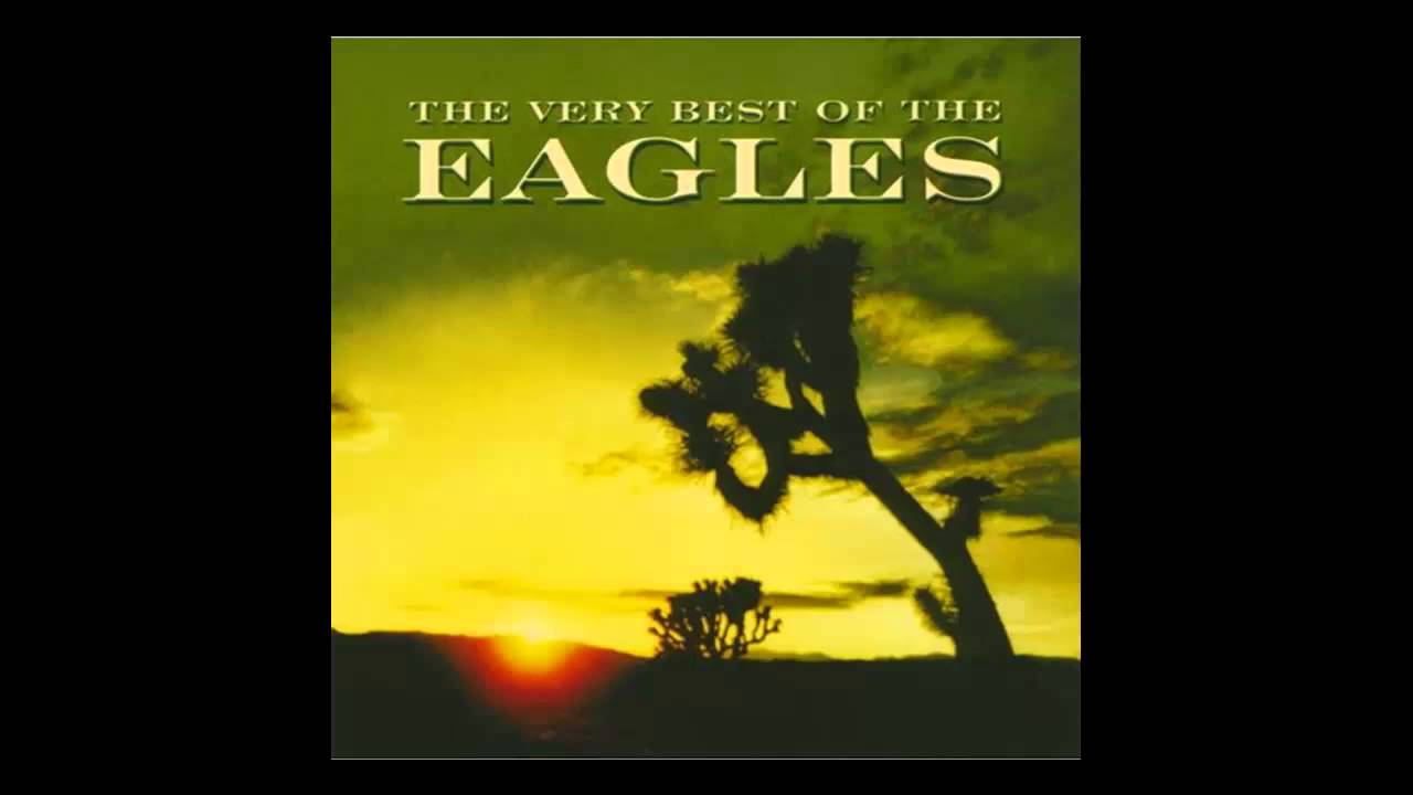 Eagles - The Very Best of the Eagles (Full Album) - YouTube