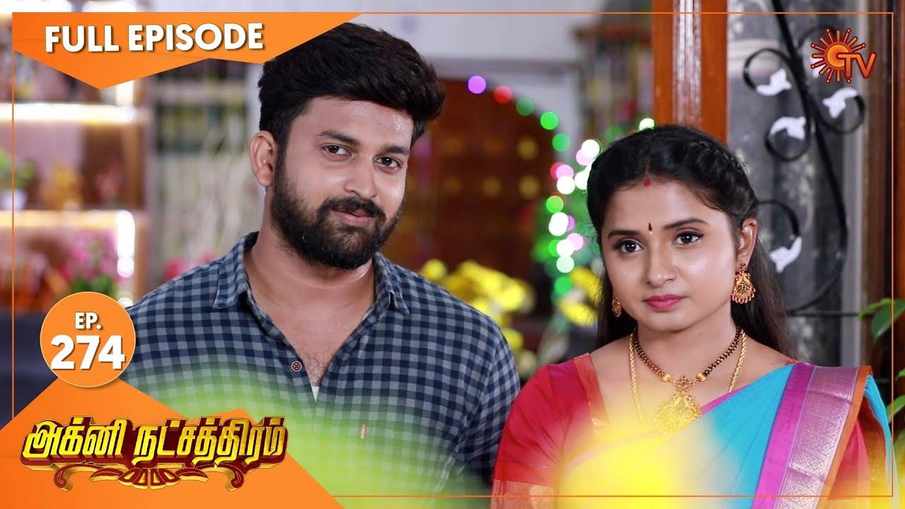 Agni Natchathiram - Ep 274 | 13 Oct 2020 | Sun TV Serial | Tamil Serial