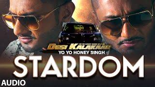 Exclusive: Stardom Full AUDIO Song Yo Yo Honey Singh
