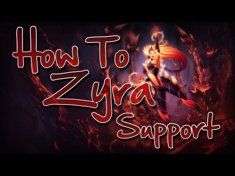 How To Zyra (Support)