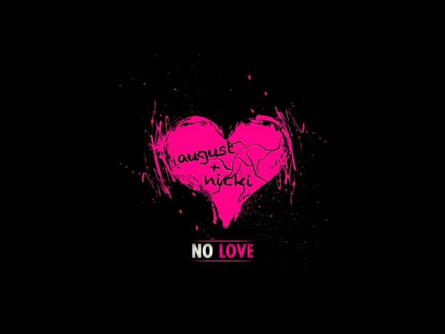 "** NEW: August Alsina ft. Nicki Minaj- ""No Love"""