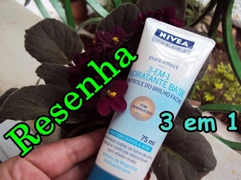 Pele oleosa? Conheça o melhor hidratante - Nivea 3 em 1- Blog Menina Flor by Luciana Ramos