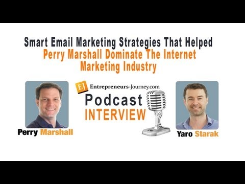 Smart Email Marketing Strategies That Helped Perry Marshall Dominate The Internet Marketing Industry Video