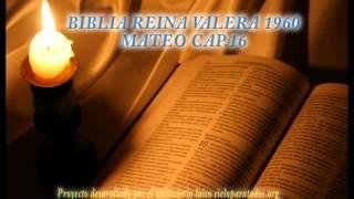 BIBLIA REINA VALERA 1960 MATEO CAP 16