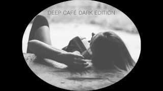 Nigel Stately - Deep Café Dark Edition