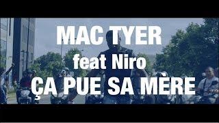 Mac Tyer Ft. Niro - Ça pue sa mère