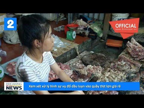 Xem xét xử lý hình sự vụ đổ dầu luyn vào quầy thịt lợn giá rẻ