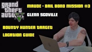 GTA5: Glenn Scoville Bounty Hunter Target 3 Bail Bond