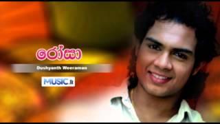 Rosa - Dushyanth Weeraman - Sinhala MP3