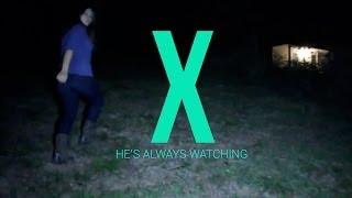 X He's Always Watching (Full Slender Fan Movie HD