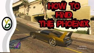 GTA V Online How To Find The Phoenix