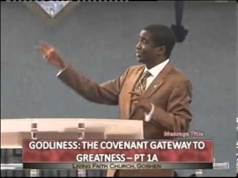 GODLINESS: THE COVENANT GATEWAY TO GREATNESS -- PT.1A