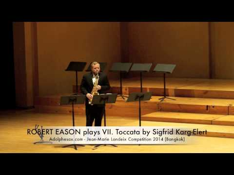 ROBERT EASON plays VII Toccata by Sigfrid Karg Elert