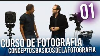 Curso de fotografía: Conceptos básicos