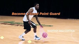 How To Be A Good Point Guard Basketball Fundamentals For