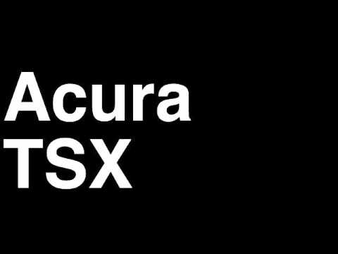 Acura Recall on How To Pronounce Acura Tsx 2013 Sport Wagon Se Sedan Car Review Fix